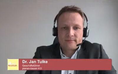 """Dr. Jan Tulke im Stream """"Bauen 4.0 – Chancen und Hemmnisse digitaler Planungsarbeit"""" von Behörden Spiegel"""